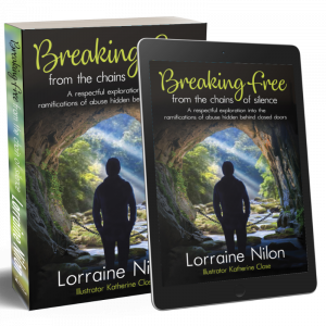 Image of Lorraine Nilon's Breaking Free from the Chains of Silence papaerback and ebook